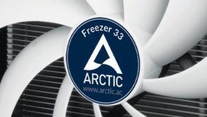 Si buscas el mínimo ruido, Arctic lanza sus disipadores Freezer 33
