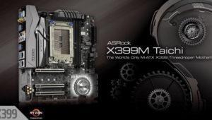 ASRock X399M Taichi: primera placa micro ATX para AMD Threadripper