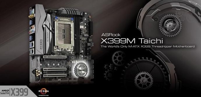 Ver noticia 'ASRock X399M Taichi: primera placa micro ATX para AMD Threadripper'