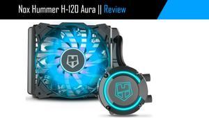 Review: NOX Hummer H-120 Aura, refrigeración líquida barata y con RGB