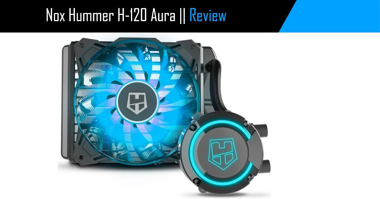 Ver noticia 'Review: NOX Hummer H-120 Aura, refrigeración líquida barata y con RGB'