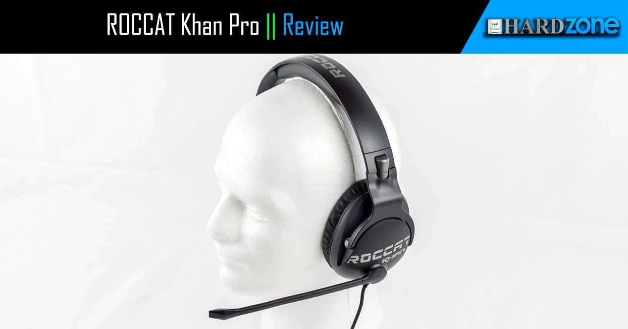 Review ROCCAT Khan Pro