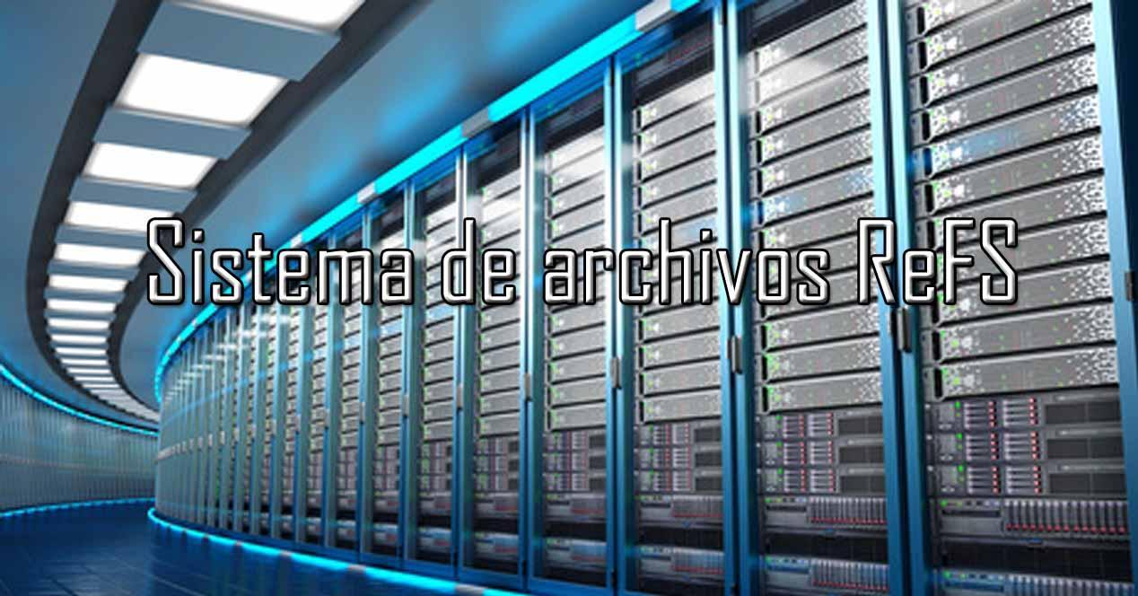 ReFS sistema de archivos