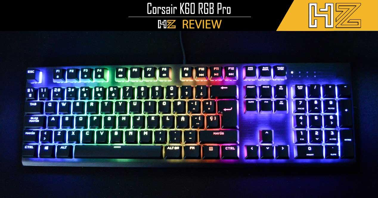 Review Corsair K60 RGB PRO